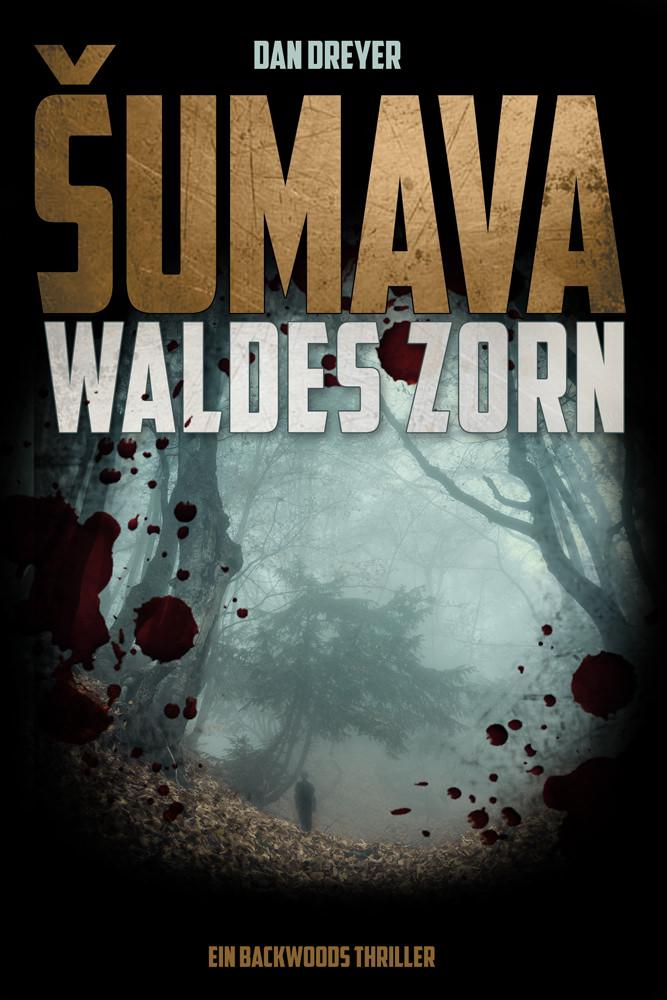 Dan Dreyer - Sumava Waldes Zorn